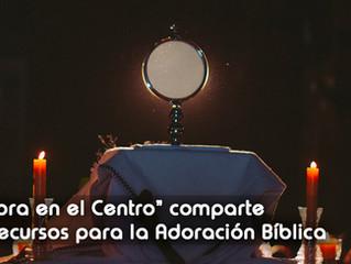 """NUEVOS RECURSOS DE ADORACIÓN BÍBLICA.  Propuestas del Proyecto """"La Palabra en el Centro"""""""