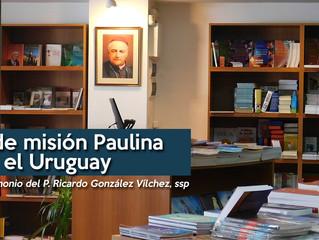 5 años de misión paulina en el Uruguay