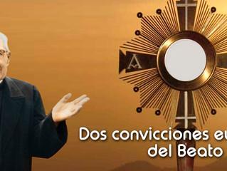 DOS CONVICCIONES EUCARÍSTICAS DEL BEATO ALBERIONE