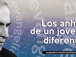 LOS ANHELOS DE UN JOVEN DIFERENTE