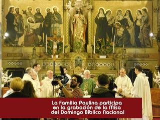 FAMILIA PAULINA PARTICIPA DE LA GRABACIÓN DE LA MISA  DEL DOMINGO BÍBLICO NACIONAL