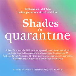 Shades of quarantine