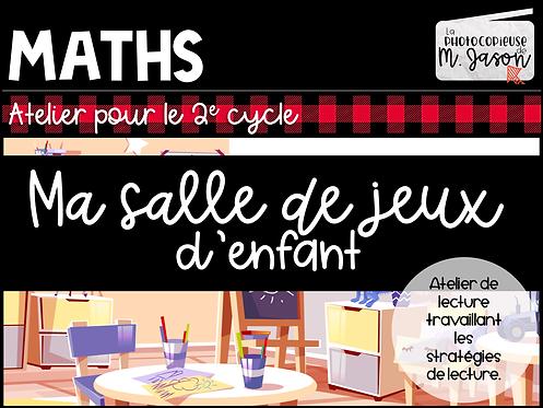 Atelier lecture: Ma salle de jeux //2e cycle