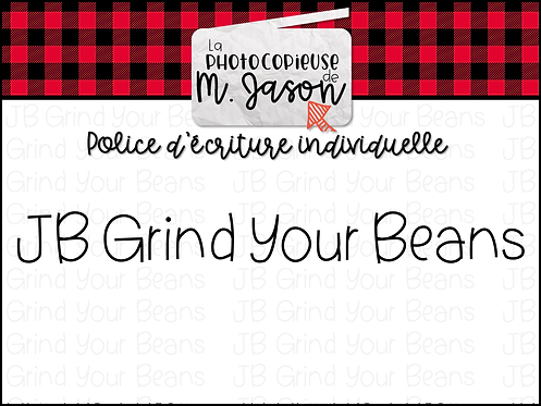 Polices JB // JB Grind your Beans