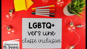 LGBTQ+ : Vers une classe plus inclusive