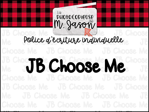 Polices JB // JB Choose Me