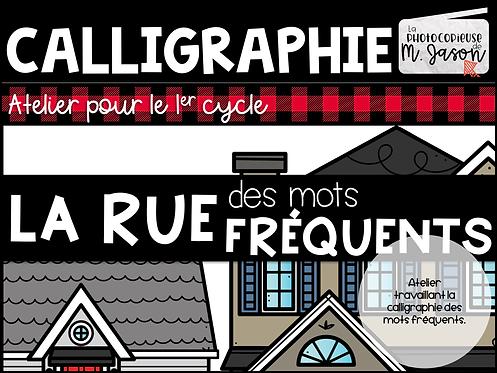 Atelier français: Calligraphie mots fréquents // 1er cycle