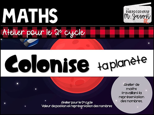 Atelier maths: Colonise ta planète! // 2e cycle