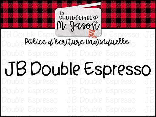 Polices JB // JB Double Espresso