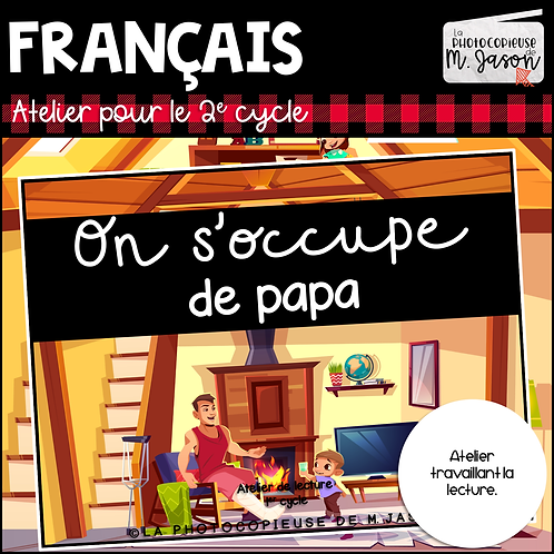 Atelier lecture: On s'occupe de papa