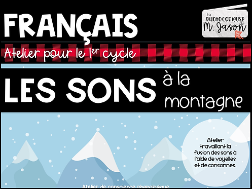 Atelier français: Les sons à la montagne // 1er cycle