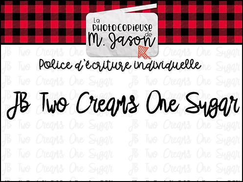 Polices JB // JB Two Creams One Sugar