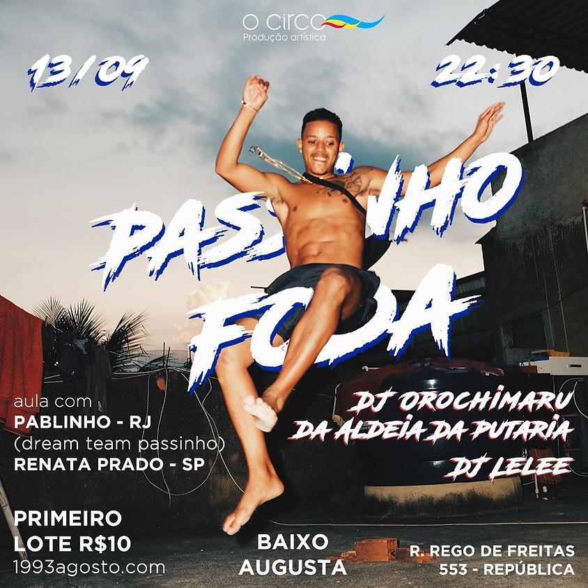 #passinhofoda Festa dos Cria no Baixo Augusta