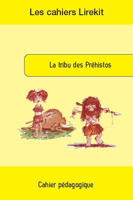 La tribu des Préhistos