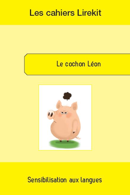 Les langues avec le cochon Léon