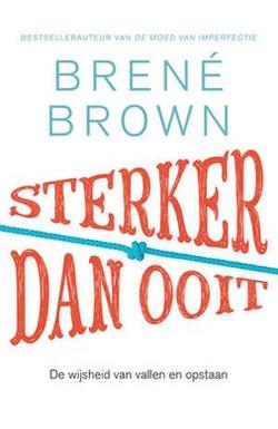 brené_brown_sterker_dan_ooit