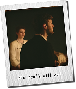 Truth Will Out Polaroid