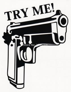 Try-Me-Handgun-Guns-Vinyl-Decal-Sticker-font