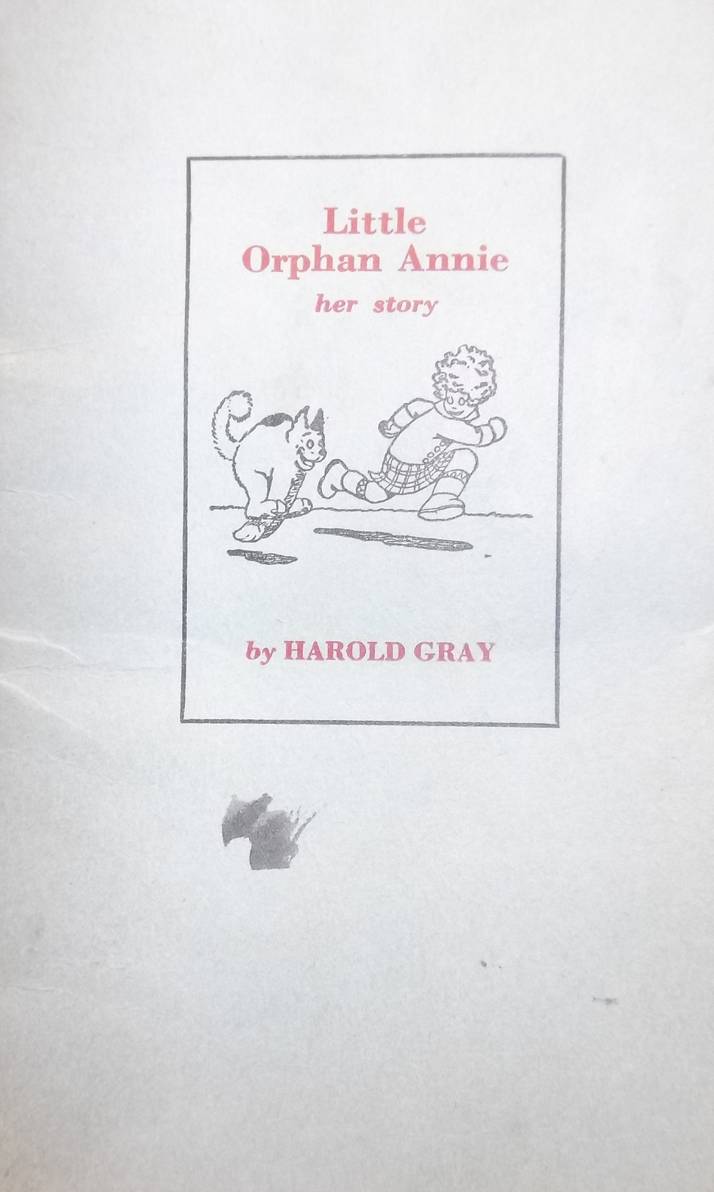 """Little Orphan Annie:  Her Story"" by Harold Gray"