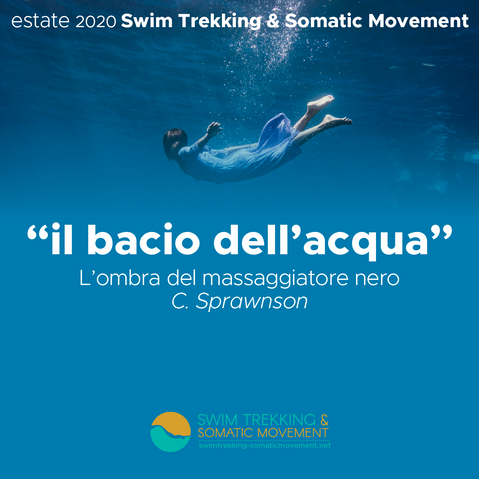 Swim Trekking and Somatic Movement - Cecina - Anno 2019