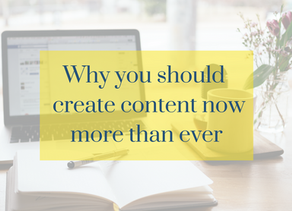 Why you should be creating content now more than ever