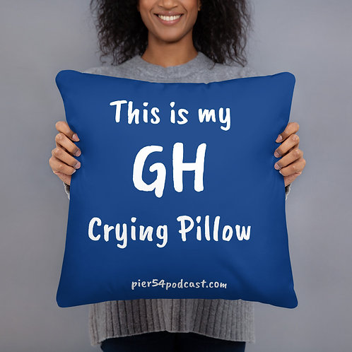 This Is My GH Crying Pillow -- Blue