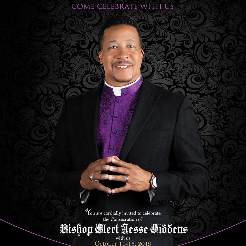 Bishop Elect Giddens' Consecration Service & 20th Year Church Anniversary/ Pastor's Appreciation Service