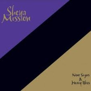 Nine signs and Heavy bliss (2011)
