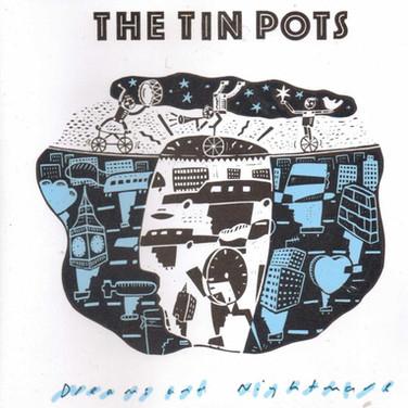 tinpotsDReams and Nightmares (1995)