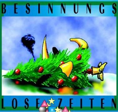 Besinnungfose Zeiten (2007)