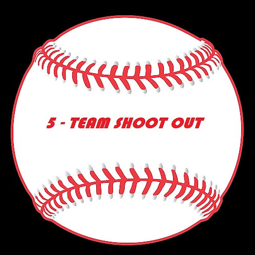 5-Team SHOOT OUT: 9u-12u October 10/11