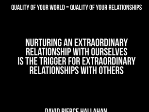 Quality Of Your World = Quality Of Your Relationships