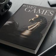 Board Games by Antwan Taylor