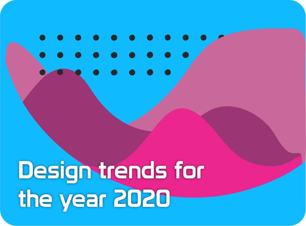 Art Trends 2020.2020 Design Trends