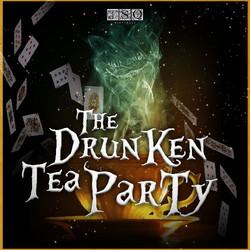 The Drunken Tea Party