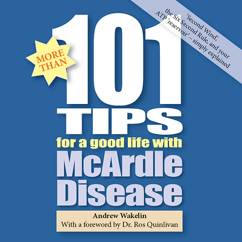101 Tips for a Good Life with McArdle Disease