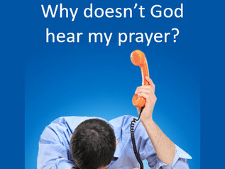 Why God might not answer your prayer