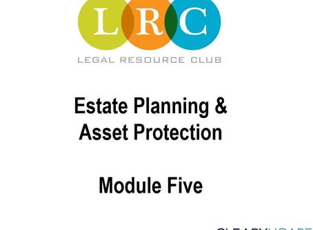 Webinar: Estate Planning Series 5: Estate Planning and Asset Protection