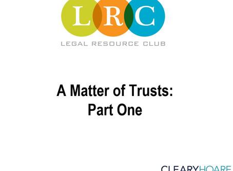 Webinar Series: A Matter of Trusts - Part 1