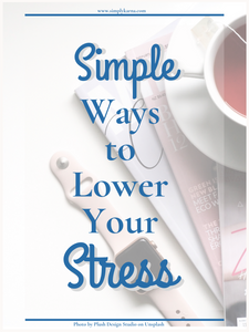 simple ways to lower stress