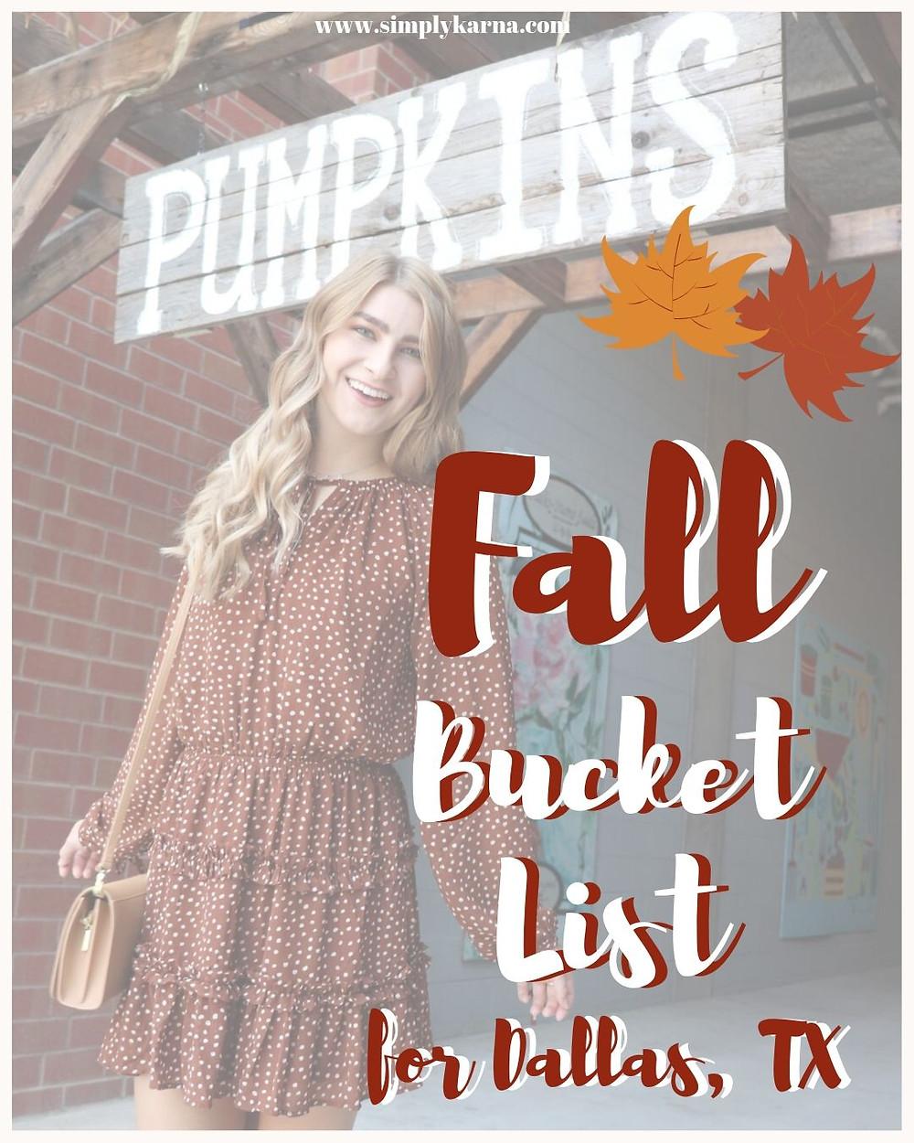 fall bucket list for dallas, tx