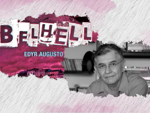 Belhell e a literatura-cassino de Edyr Augusto