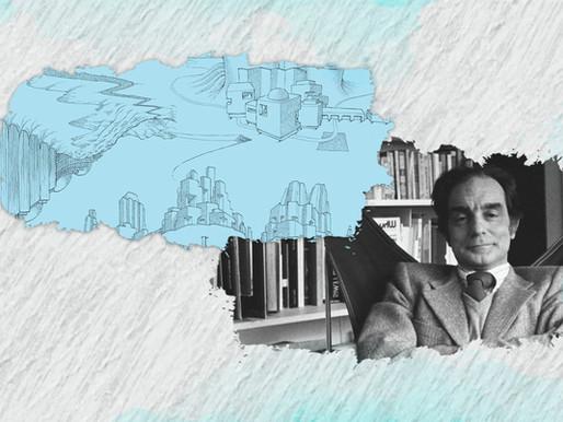 Com Italo Calvino, a literatura constrói CIDADES INVISÍVEIS