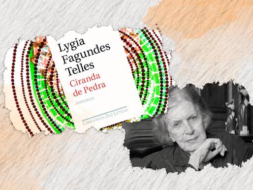 CIRANDA DE PEDRA: o primeiro romance de Lygia Fagundes Telles