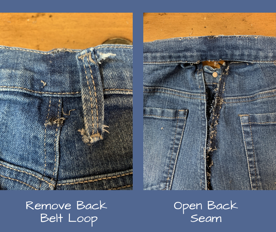 remove belt loop and open back seam of bum