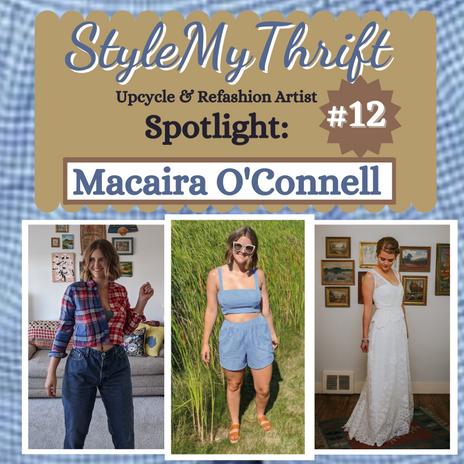 Upcycler Spotlight #12: Macaira O'Connell--Indianapolis, Indiana-USA