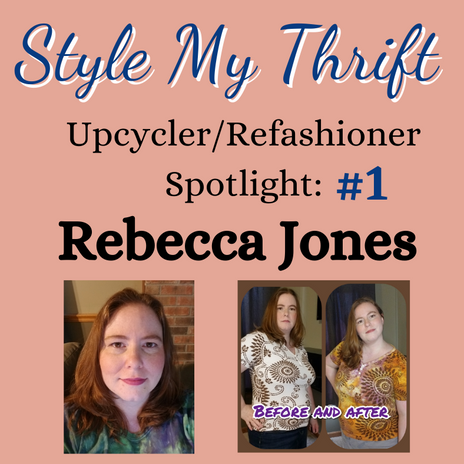 Upcycler Spotlight #1 : Rebecca Jones