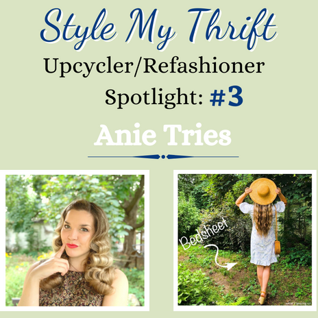 Upcycler Spotlight #3: Anie Tries, Ontario-Canada