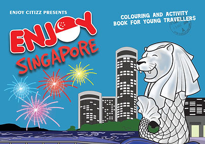 Enjoy Citizz presents Enjoy Singapore. Activity and colouring book for kids and young travellers.