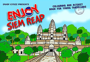 Enjoy Citizz. Enjoy Siem Reap. Colouring and activity book for young travellers.